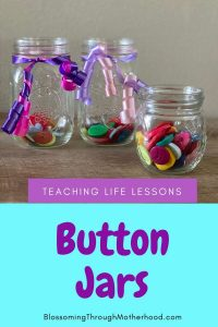 Teaching life lessons to children with button jars