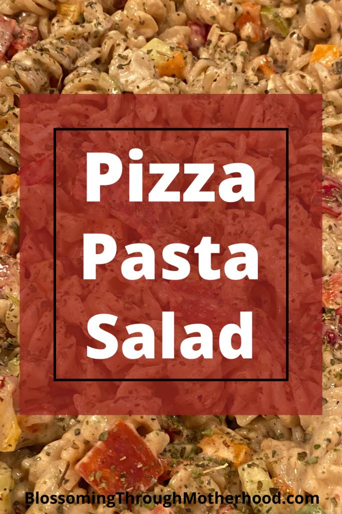 Recipe for Pizza Pasta Salad